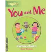 You and Me Numbers Book 1 ( editura: Macmillan, autor: Naomi Simmons ISBN 978-1-4050-7946-4 )