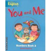 You and Me Numbers Book 2 ( editura: Macmillan, autor: Naomi Simmons ISBN 978-1-4050-7953-2 )