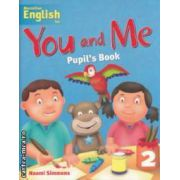 You and Me Pupil' s Book 2 ( editura: Macmillan, autor: Naomi Simmons ISBN 978-1-4050-7951-8 )