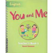 You and Me Teacher' s Book 1 ( editura: Macmillan, autor: Naomi Simmons ISBN 978-1-4050-7947-1 )