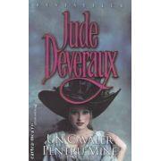Un cavaler pentru mine ( editura : Miron , autor : Jude Deveraux ISBN 978-973-8991-70-5 )