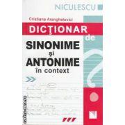 Dictionare de sinonime si antonime in context ( editura : Niculescu , autor : Cristiana Aranghelovici ISBN 978-973-748-424-6 )