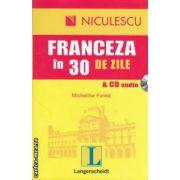 Franceza in 30 de zile & CD audio ( editura : Niculescu , autor : Micheline Funke ISBN 978-973-748-245-7 )