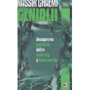 Genialii : descoperirea legaturilor dintre leadership si bolile mentale ( editura : Paralela 45 , autor : Nassir Ghaemi ISBN 978-973-47-1449-0 )