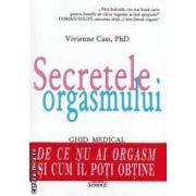 Secretele orgasmului ( editura: Semne, autor: Vivienne Cass, ISBN 978-606-15-0207-3 )