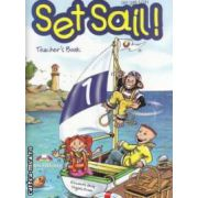 Set Sail ! 1 Teacher' s Book ( editura : Express Publishing , autori : Elizabeth Gray , Virginia Evans ISBN 1-84325-321-6 )