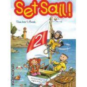 Set Sail 2 Teacher' s Book ( editura : Express Publishing , autor : Elisabeth Gray , Virginia Evans ISBN 1-84325-026-8 )