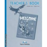 Welcome Teacher' s Book 1 Pupil's Book ( editura : Express Publishing , autor : Elizabeth Gray , Virginia Evans ISBN 978-1-903128-02-2 )