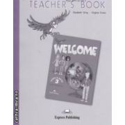 Welcome Teacher' s Book 3 Pupil's Book ( editura : Express Publishing , autor : Elizabeth Gray , Virginia Evans ISBN 978-1-84325-305-1 )