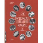 Dictionarul literaturii romane ( editura : Univers Enciclopedic , Academia Romana , coordonator general Eugen Simion ISBN 978-606-8358-46-8 )