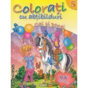 Colorati cu abtibilduri cai si ponei nr 5 ( editura : Girasol , ISBN 978-606-525-240-0 )
