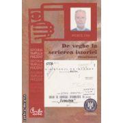De veghe la scrierea istoriei - securitatea ( editura : Curtea Veche , autor : Apostol Stan ISBN 978-606-588-309-3 )