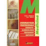 Dermatoze profesionale ( editura : Tehnica , autori : Sonia Badulici , Ioana Berila ISBN 9789733123637 )