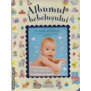 Albumul bebelusului - albastru ( editura : Girasol , ISBN 978-606-525-241-7 )