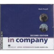In company second edition upper - intermediate Class Audio CDs ( editura: Macmillan, autor: Mark Powell ISBN 978-0-2307-1726-8 )