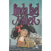 Piratii ( editura : Miron , autor : Linda Lael Miller ISBN 978-973-8991-73-6 )