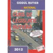 Curs de legislatie rutiera 2012 ( editura : National , autor : Dan Chiriac ISBN 978-973-659-198-3 )