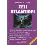 Zeii Atlantidei ( editura : Obiectiv , autor : Raymand W . Drake ISBN 978-606-8263-05-2 )