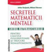 Secretele matematicii mentale ( editura : Paralela 45 , autor : Arthur Benjamin , Michael Shermer ISBN 978-973-47-1453-7 )
