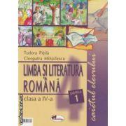 Limba si literatura romana clasa a IV - a , caietul elevului : partea I + II ( editura : Aramis , autori : Tudora Pitila , Cleopatra Mihailescu ISBN 9019736793705 )