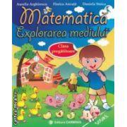 Matematica : exploararea mediului : clasa pregatitoare ( editura : Carminis , autori : Aurelia Arghirescu , florica Ancuta , Daniela Stoica ISBN 978-973-123-174-7 )