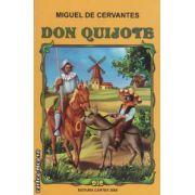 Minunatele ispravi ale vestitului cavaler Don Quijote ( editura : Cartex 2000 , autor : Miguel de Cervantes ISBN 978-973-104-406-4 )