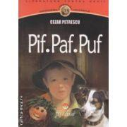 Pif. Paf. Puf. ( editura: Gramar, autor: Cezar Petrescu, ISBN 978-606-8395-05-0 )