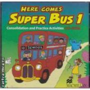 Here comes Super Bus 1 : consolidation and Practice Activities CD - Rom ( editura : Macmillan , autor : Maria Jose Lobo , Pepita Subira ISBN 978-4050-8650-9 )