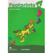 Footprints 4 Teachers Book ( editura: Macmillan, autor: Carol Read ISBN 978-0-2300-1222-6 )
