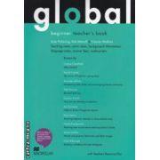 Global beginner teachers book with CD ( editura: Macmillan, autori: Kate Pickering, Rob Metcalf, Frances Watkins ISBN 978-0-230-03289-7 )