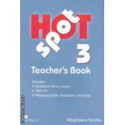 Hot Spot 3 Teachers Book + Test CD ( editura: Macmillan, autor: Magdalena Kondro ISBN 978-0-230-71792-3 )