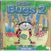 Little Bugs 2 Class Audio CD ( editura: Macmillan, autor: Carol Read, Ana Soberon ISBN 978-1-4050-6164-3 )