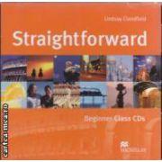 Straightforward Beginner Class CDs ( editura: Macmillan, autor Lindsay Clandfield ISBN 978-1-4050-1056-6 )