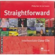 Straightforward Intermediate Class CDs ( editura: Macmillan, autori: Philip Kerr & Ceri Jones ISBN 978-1-4050-1070-2 )