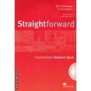 Straightforward Intermediate Teachers Book with CD ( editura: Macmillan, autor: Jim Scrivener, Celia Bingham ISBN 978-1-4050-7551-0 )