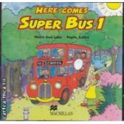 Here comes Super Bus 1 Class Audio CD ( editura: Macmillan, autor: Maria Jose Lobo, Pepita Subira ISBN 9978-0-333-99724-6 )