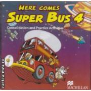 Here comes Super Bus 4 : consolidation and Practice Activities CD - Rom ( editura : Macmillan , autori : Maria Jose Lobo and Pepita Subira ISBN 978-1-4050-8653-0 )