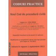 Noul Cod de procedura civila REPUBLICAT ( editura : Morosan , ISBN 978-606-8033-80-8 )