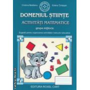 Domeniul Stiinte : activitati matematice grupa mijlocie : sugestii pentru organizarea activitatilor instructiv educative ( editura : Roxel Cart , autori : Cristina Beldianu , Estera Tintesan ISBN 978-606-8383-09-5 )