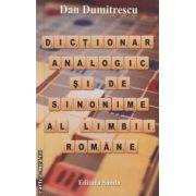 Dictionar analogic si de sinonime al limbii romane ( editura: Sanda, autor: Dan Dumitrescu ISBN 978-606-92291-2-5 )