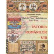 Istoria romanilor : manual pentru clasa a VIII - a ( editura : Sigma , coordonator : Alexandru Vulpe ISBN 973-8068-04-5 )