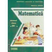 Matematica - manual pentru clasa a IV - a ( editura : Sigma ,  autor : Mihaela Singer ISBN 9789736492440 )