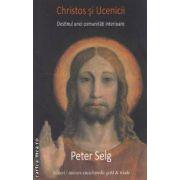 Christos si ucenicii ( editura: Univers Enciclopedic Gold, autor: Peter Selg ISBN 978-973-633-063-6 )