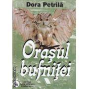 Orasul bufnitei ( editura: Viata Medicala, autor: Dora Petrila ISBN 978-973-160-053-6 )