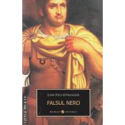 Falsul Nero ( editura : All , autori : Lion Feuchtwanger ISBN 978-973-724-315-7 )