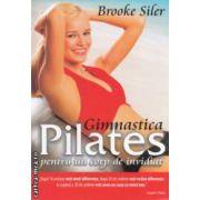 Gimnastica Pilates pentru un corp de invidiat ( editura : All , autor : Brooke Siler ISBN 978-973-571-774-2 )