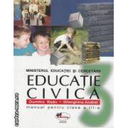 Educatie civica - manual pentru clasa a III - a ( editura : Aramis , autori : Dumitra Radu , Gherghina Andrei ISBN 973-679-224-2 )