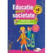 Educatie pentru societate : clasa pregatitoare + 6 ani ( editura : Aramis , autori : Tudora Pitila , Cleopatra Mihailescu ISBN 9789736799242 )