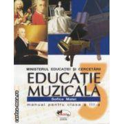 Educatie muzicala - manual pentru clasa a III - a ( editura : Aramis , autor : Sofica Matei ISBN 973-679-225-0 )