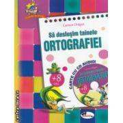Sa deslusim tainele ORTOGRAFIEI cu CD audio ( editura : Aramis , autor : Carmen Dragan , ISBN 678-673-679-922-8 )